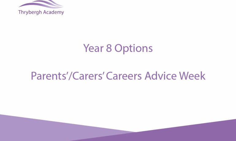 Year 8 Options - Parents'/Carers' Careers Advice Week