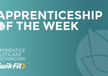 Apprenticeship of the Week - Apprentice Autocare Technician (Kwik-Fit)